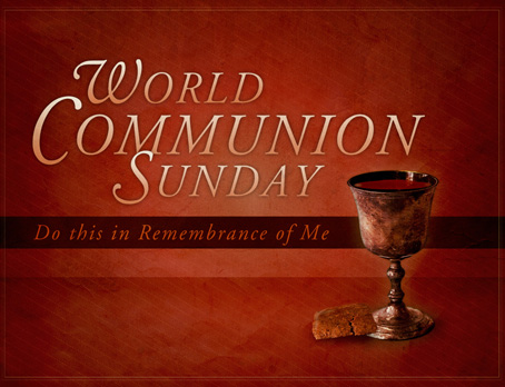 World Communion Sunday-Faith Through My Eyes